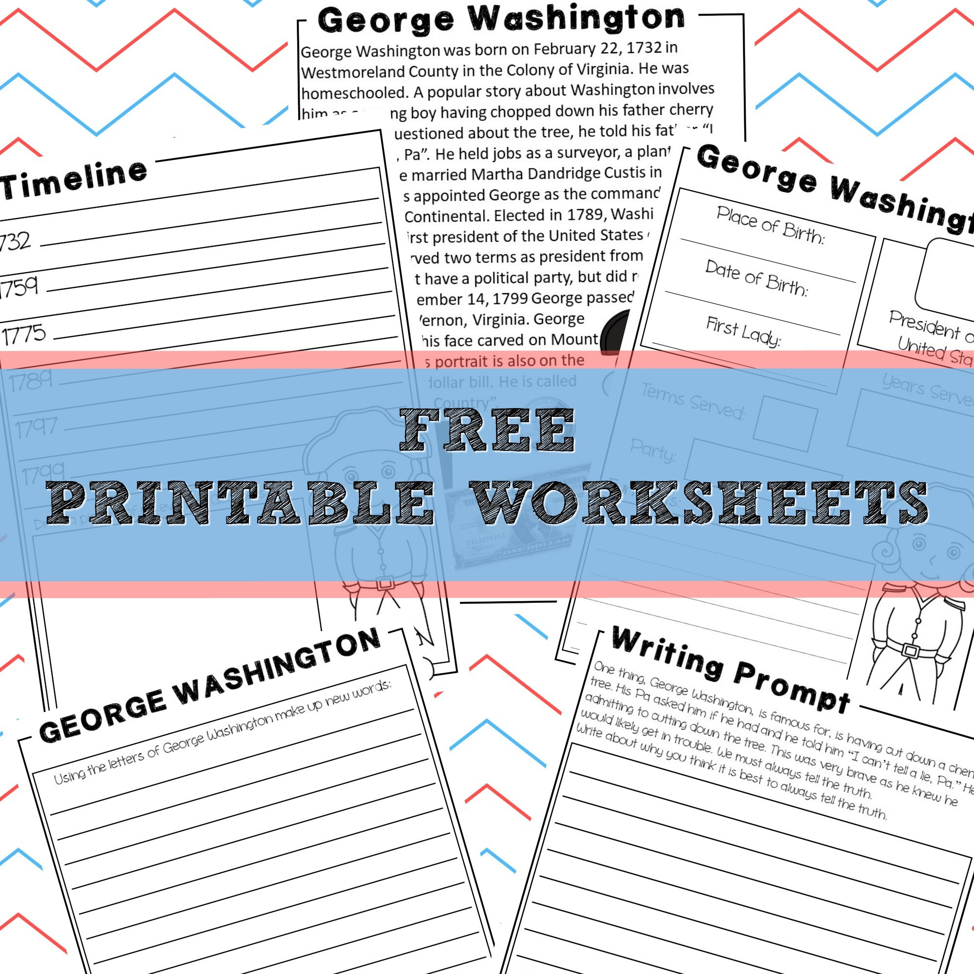 George Washington | Homeschool Unit Study American Presidents | Free Printable George Washington Worksheets