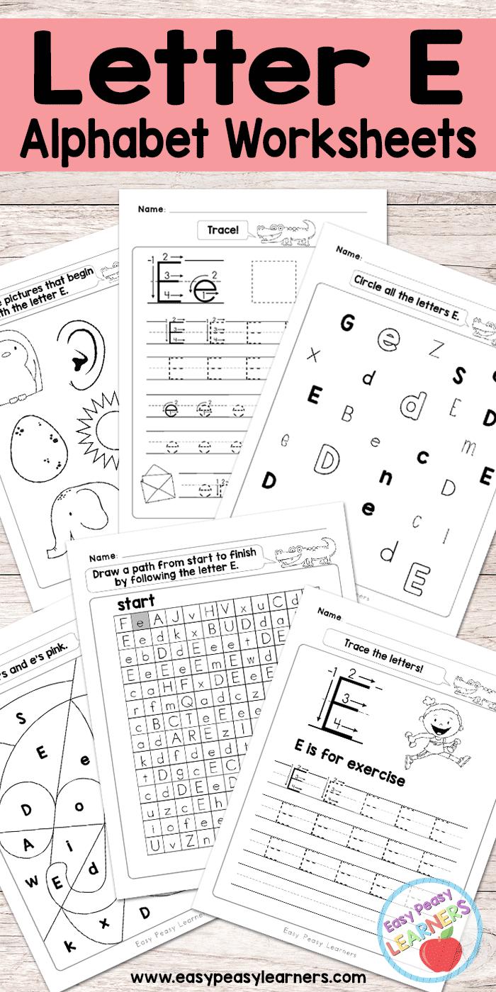 Letter E Worksheets - Alphabet Series - Easy Peasy Learners | Letter E Printable Worksheets